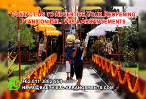 Advertise your reopening plans at Bali Villa Arrangements